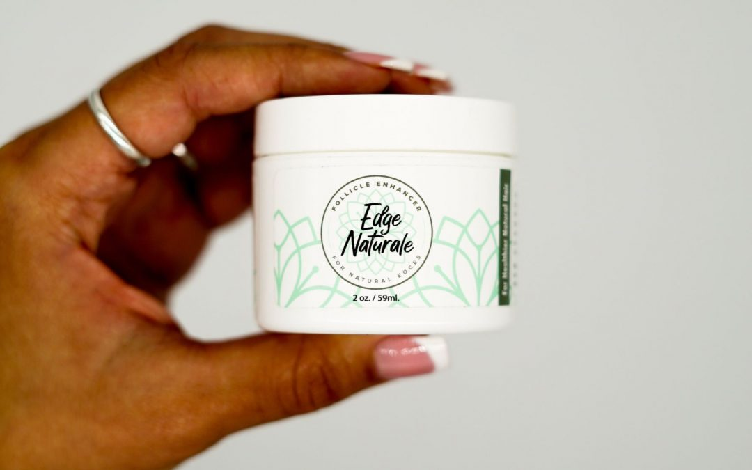 Restore Your Edges Naturally And Quickly With Edge Naturale